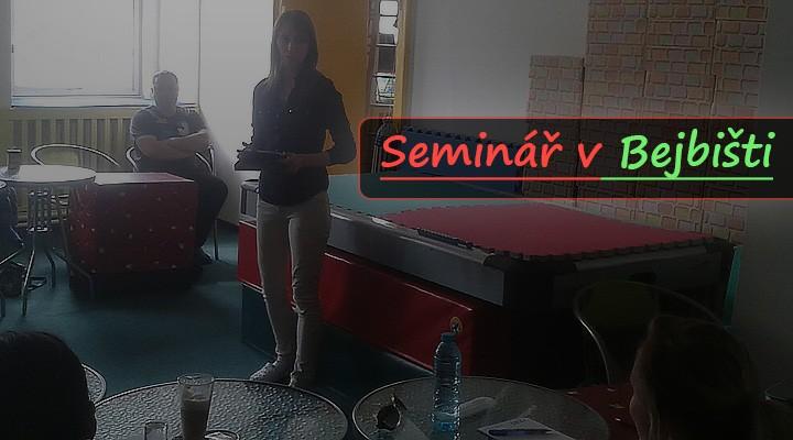 Seminář v Bejbišti - Komunikace a vzdor